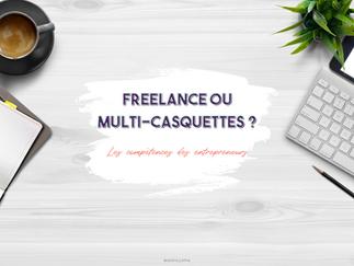 Freelance ou multi-casquettes ? Les compétences des entrepreneurs