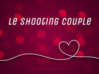 Le shooting couple, pourquoi en réaliser un ?
