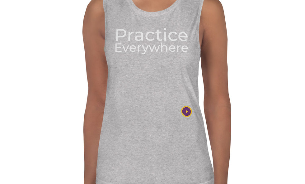 Practice Everywhere Muscle T