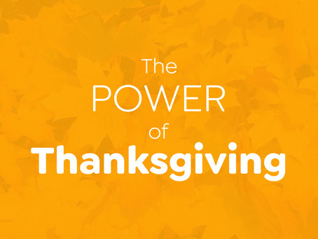 The Power of Thanksgiving By Jane Watrich