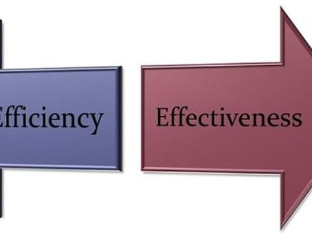 Effectiveness vs. Efficiency