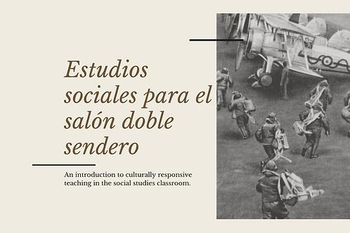 ESL and Dual Language: Estudios sociales para doble sendero