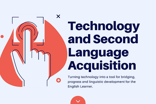 ESL and Dual Language Training: Technology and Second Language Acquisition
