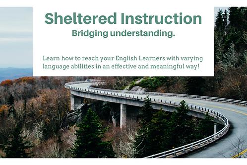 ESL and Dual Language Training: Sheltered Instruction