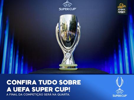 A UEFA SUPERCUP VEM AÍ