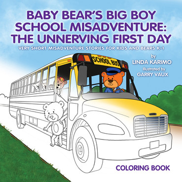 Baby Bear's Big Boy School Misadventure Colouri