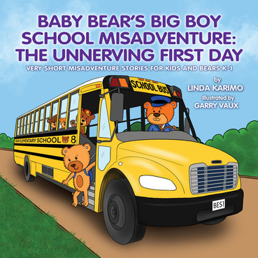 Baby Bear's Big Boy School Misadventure