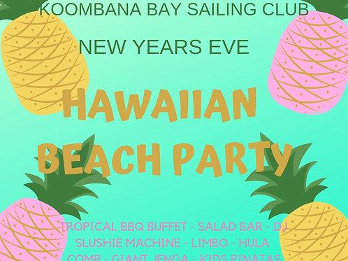 KBSC NYE - HAWAIIAN BEACH PARTY - ADULT TICKET