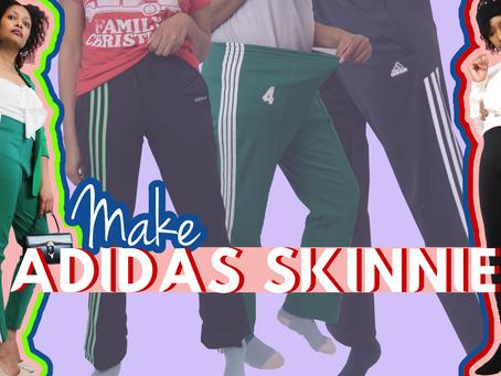 Make Any Adidas Track Pants Skinny