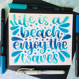 Life is a Beach Enjoy thje Waves | Lette