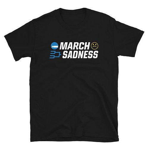 MARCH SADNESS 😢