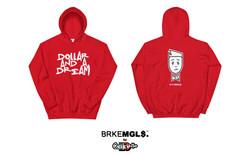 DOLLAR & DREAM by BRKEMGL$. HOODIE