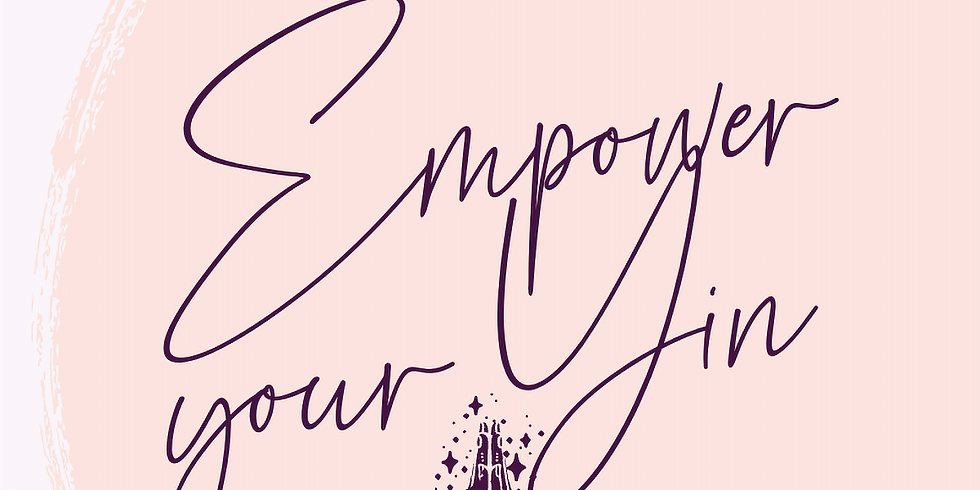 Empower Your Yin
