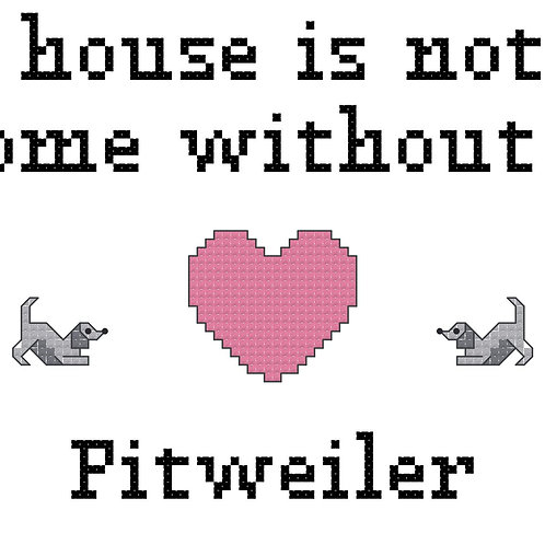 Pitweiler, A House is Not a Home Without