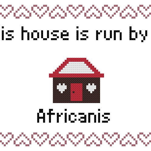Africanis, This house is run by