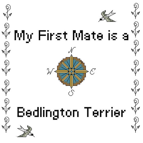 Bedlington Terrier, My First Mate is a