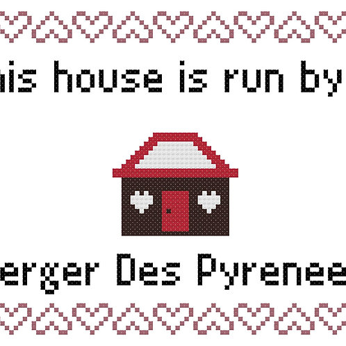 Berger Des Pyrenees, This house is run by