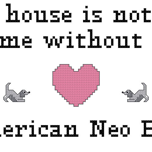 American Neo Bull, A House is Not a Home Without