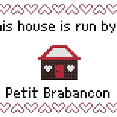 Petit Brabancon, This house is run by