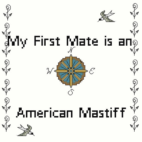 American Mastiff, My First Mate is a