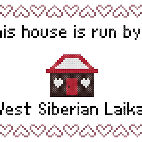 West Siberian Laika, This house is run by