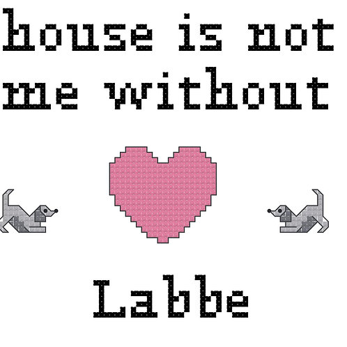 Labbe, A House is Not a Home Without