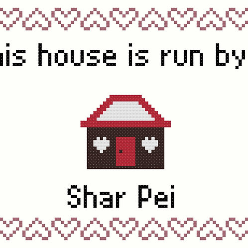 Shar Pei, This house is run by