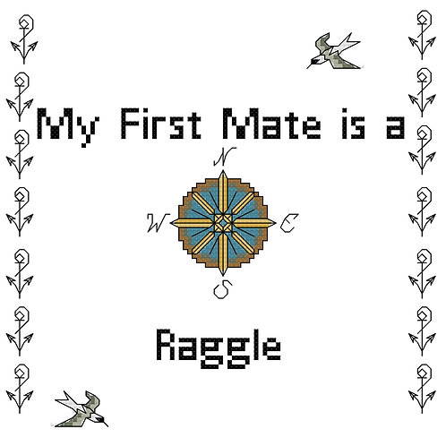 Raggle, My First Mate is a