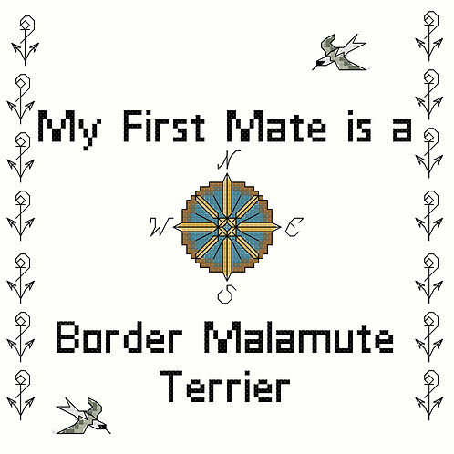 Border Malamute Terrier, My First Mate is a