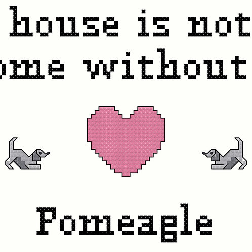 Pomeagle, A House is Not a Home Without