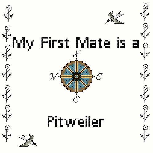 Pitweiler, My First Mate is a