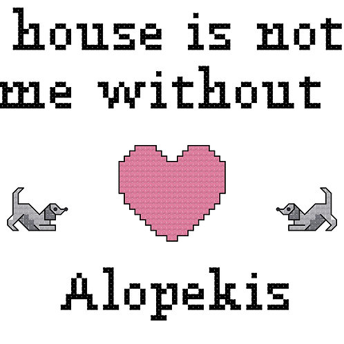 Alopekis, A House is Not a Home Without