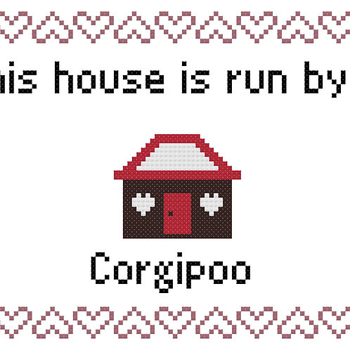 Corgipoo, This house is run by