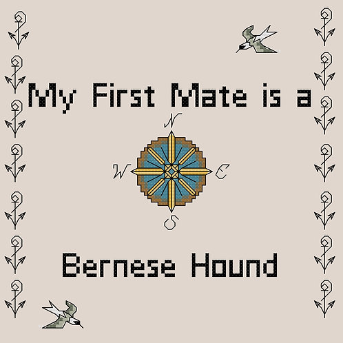 Bernese Hound, My First Mate is a