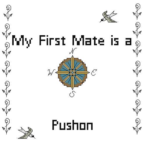 Pushon, My First Mate is a