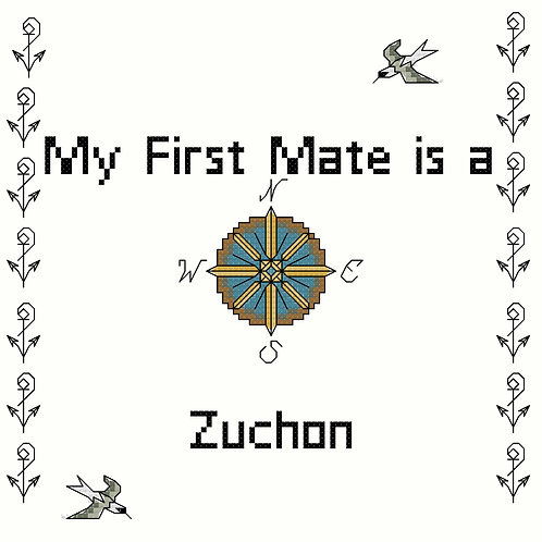 Zuchon, My First Mate is a