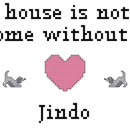 Jindo, A House is Not a Home Without