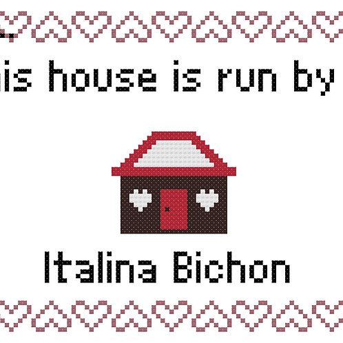Italina-Bichon, This house is run by