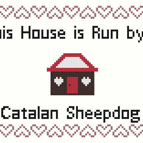 Catalan Sheepdog, This house is run by
