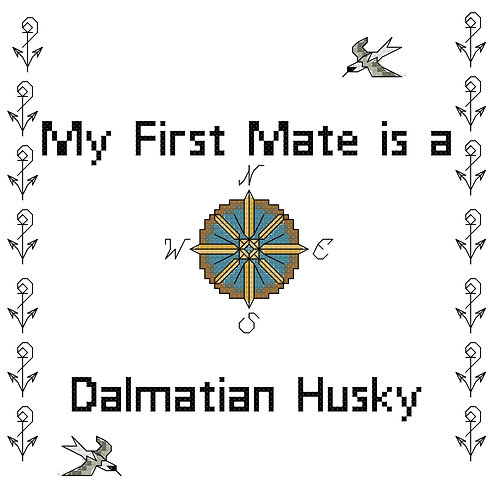 Dalmatian Husky, My First Mate is a