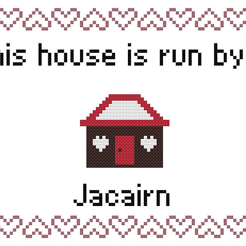 Jacairn, This house is run by