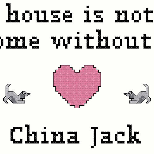 China Jack, A House is Not a Home Without