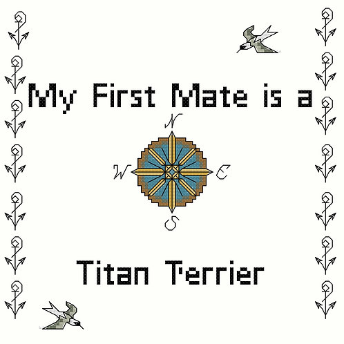 Titan Terrier, My First Mate is a