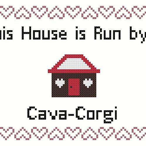 Cava-Corgi, This house is run by