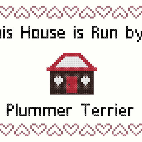Plummer Terrier, This house is run by