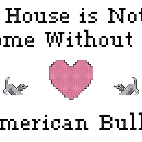 American Bully, A House is Not a Home Without