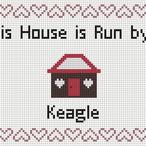 Keagle, This house is run by