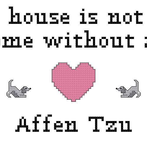 AffenTzu, A House is Not a Home Without