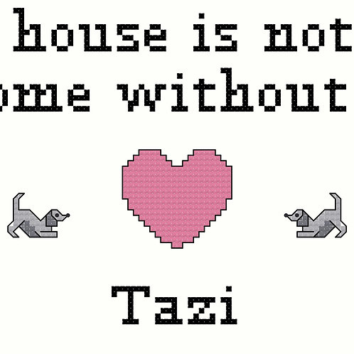 Tazi, A House is Not a Home Without