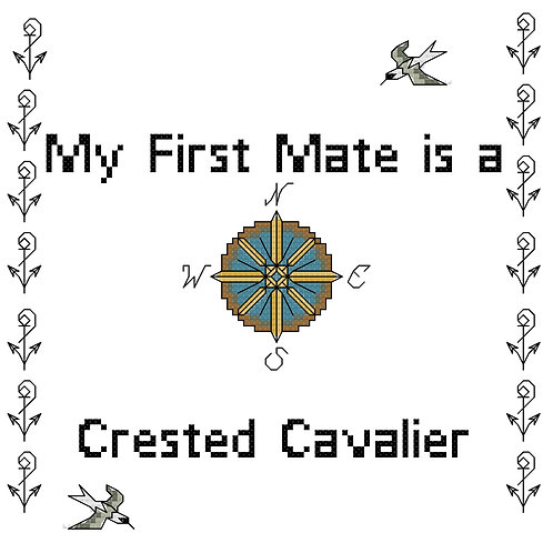 Crested Cavalier, My First Mate is a